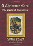 A Christmas Carol - the Original Manuscript in Original Size - with Original Illustrations, Charles Dickens, 1781393907