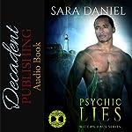 Psychic Lies: Wiccan Haus, Book 5   Sara Daniel