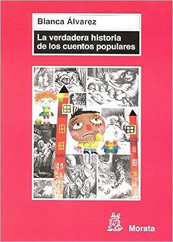 Google ebooks descarga gratuita pdf La verdadera historia de los cuentos populares in Spanish PDF DJVU FB2