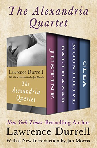 The Alexandria Quartet: Justine, Balthazar, Mountolive, and Clea (The Best Of Gerald Durrell)