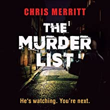The Murder List: Detective Zac Boateng, Book 1 Audiobook by Chris Merritt Narrated by Damian Lynch