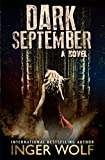 Dark September (Daniel Trokics Series Book 1)