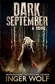Dark September (Part of the Daniel Trokics Series) by [Wolf, Inger]
