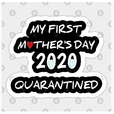 Mothers Day 2020 quarantined Sticker Made of Superior Vinyl PVC: Arts, Crafts & Sewing