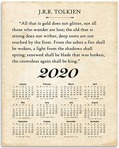 2020 Calendar - J.R.R. Tolkien - All That Is Gold Does Not Glitter - Great Home Calendar Under $15 for Book Lovers ()