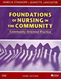 img - for Community/Public Health Nursing Online for Stanhope and Lancaster: Foundations of Nursing in the Community (Access Code, and Textbook Package), 3e by Penny Leake PhD RN (2009-10-15) book / textbook / text book