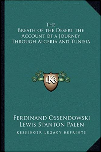 Book The Breath of the Desert the Account of a Journey Through Algeria and Tunisia