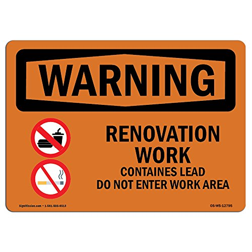 OSHA Waring Sign - Renovation Work Contains Lead Do Not Enter | Rigid Plastic Sign | Protect Your Business, Work Site, Warehouse & Shop Area | Made in The USA