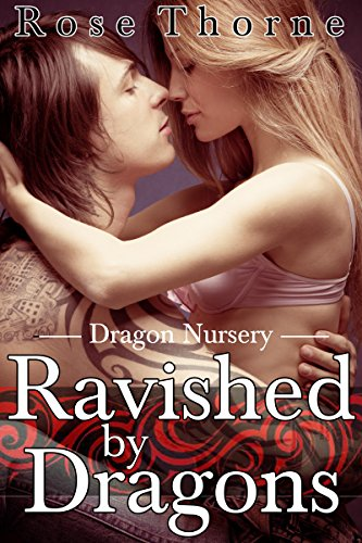 (Ravished By Dragons (A BBW Erotic Romance) (Dragon Nursery Book 3))