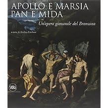 Apollo e Marsia, Pan e Mida. Un'opera giovanile del Bronzino
