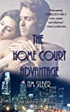 The Home Court Advantage (Lawyers in Love Book 2)