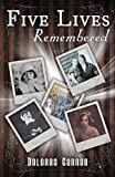 Five Lives Remembered, Dolores Cannon, 1886940649