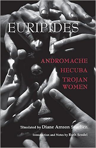 andromache hecuba trojan women hackett classics