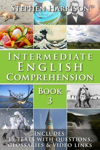 Intermediate English Comprehension - Book 3 (with AUDIO) (English Edition)