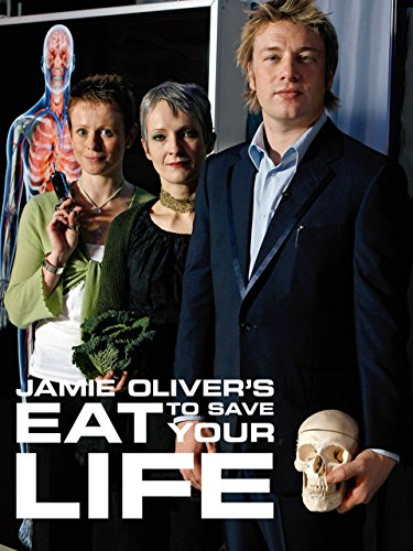 Jamie's Eat to Save Your Life