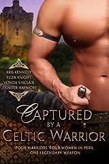 Captured by a Celtic Warrior Paperback