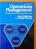 Operations Management : Production of Goods and Services, McClain, John O. and Thomas, L. Joseph, 0136376207