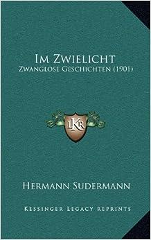 Book Im Zwielicht: Zwanglose Geschichten (1901) (German Edition)