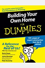 Building Your Own Home For Dummies Kindle Edition