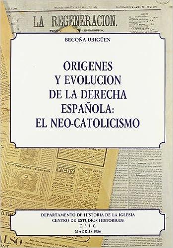 Orígenes y evolución de la derecha española: El neo-catolicismo Monografías de Historia Eclesiástica: Amazon.es: Urigüen, Begoña: Libros