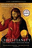 Christianity: The First Three Thousand Years