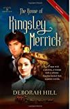 The House of Kingsley Merrick, Deborah Hill, 0984441441