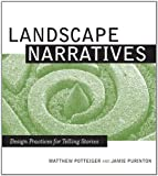 Landscape Narratives: Design Practices for Telling Stories