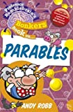 img - for Professor Bumblebrain's Bonkers Book on The Parables book / textbook / text book