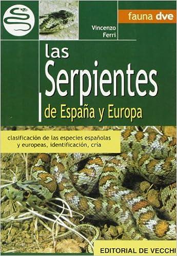 Las serpientes de España y Europa (Animales): Amazon.es: Ferri, Vincenzo: Libros