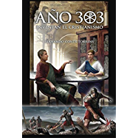 Año 303 (Spanish Edition)