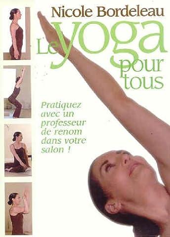 Bordeleau;Nicole Le Yoga Pour [DVD] (2005) Vf DVD (Nicole Bordeleau)