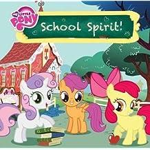 School Spirit! (My Little Pony)