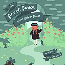The Secret Garden Audiobook by Frances Hodgson Burnett Narrated by Julie Christie