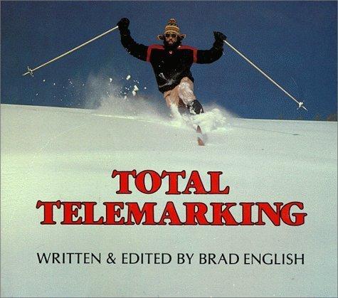 Total Telemarking by Brad English (1984-12-03)