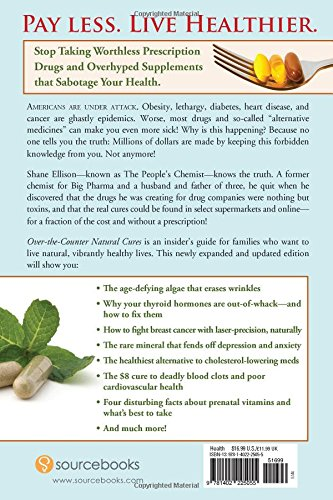 Over the Counter Natural Cures, Expanded Edition: Take Charge of Your Health in 30 Days with 10 Lifesaving Supplements for under $10 - incensecentral.us