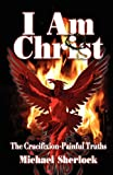 I Am Christ, Michael Sherlock, 1936185806