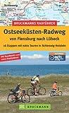 Ostseeküsten-Radweg: 16 Etappen mit extra Touren in Schleswig-Holstein (Bruckmanns Radführer)