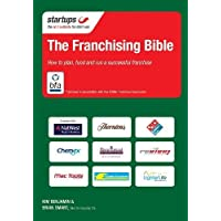 The Franchising Bible: How to plan, fund and run a successful franchise