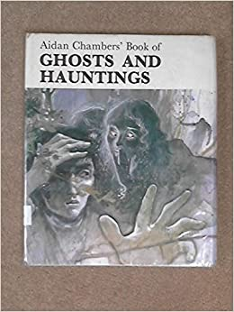 Book Aidan Chambers' Book of Ghosts and Hauntings