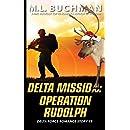 Delta Mission: Operation Rudoplh (Delta Force Short Stories Book 9)
