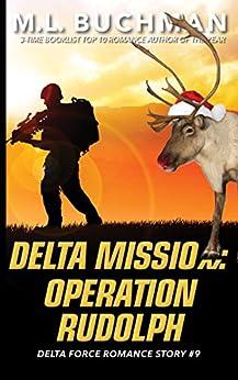 Delta Mission: Operation Rudoplh (Delta Force Short Stories Book 9) by [Buchman, M. L.]