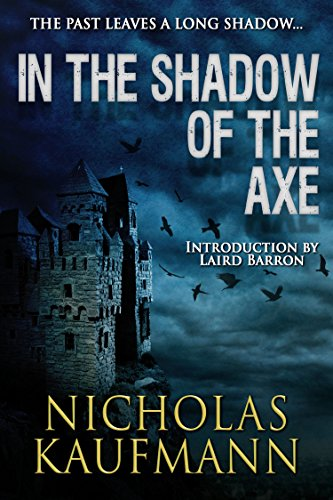 In the Shadow of the Axe by [Kaufmann,Nicholas]