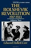 The Bolshevik Revolution, 1917-1923, Edward Hallett Carr, 0393301974
