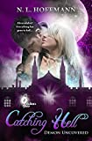 Catching Hell: Demon Uncovered (Witch's Brew Book 2)