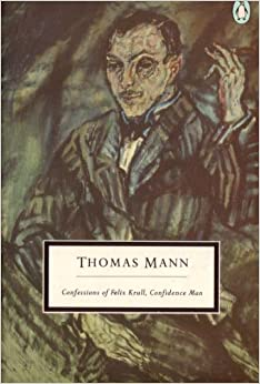 Book Confessions of Felix Krull, Confidence Man (Twentieth Century Classics)