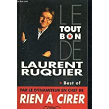 Le tout bon de Laurent Ruquier