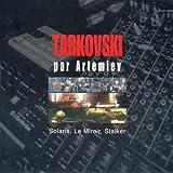 Tarkvosky By Artemiev