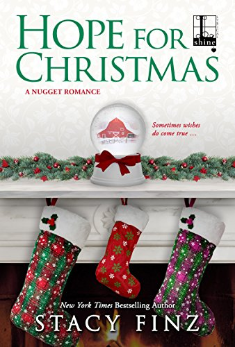 hope for christmas a nugget romance by finz stacy - Hope For Christmas