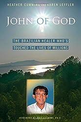 John of God: Healing Through Love