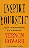 Inspire Yourself, Vernon Howard, 0911203222